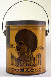 Nigger Hair Smoking Tobacco Tin